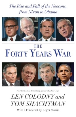 The Forty Years War by Len Colodny and Tom Shachtman